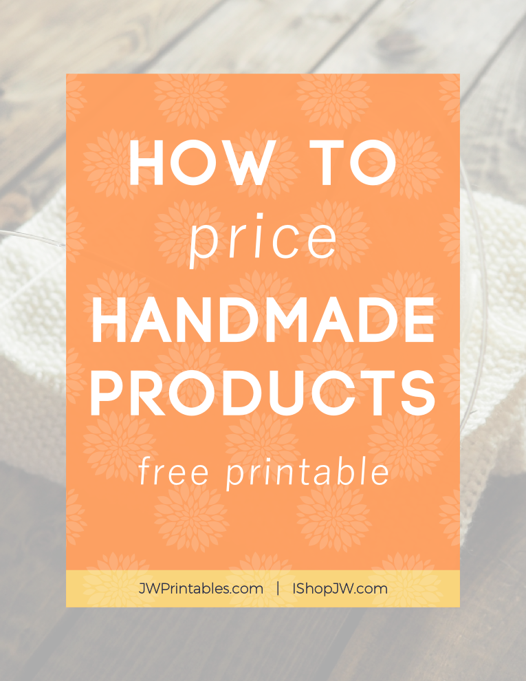 how to price handmade items how to price your handmade products printable i shop jw 1673