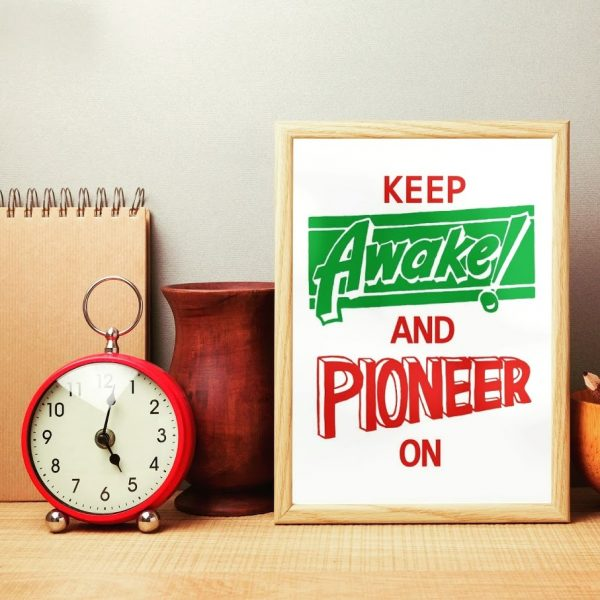 Keep Awake and Pioneer On Digital Print