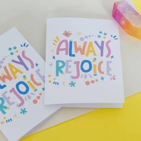 Always Rejoice printable greeting cards