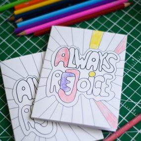 2 coloring printable Always Rejoice greeting cards | DIY | convention kids | kid printable