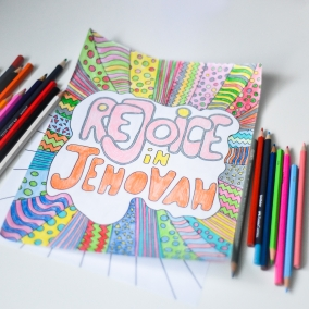 """2 Printable """"Rejoice in Jehovah"""" coloring pages for kids and adults"""