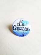 """Be Courageous"" Lapel Pins"