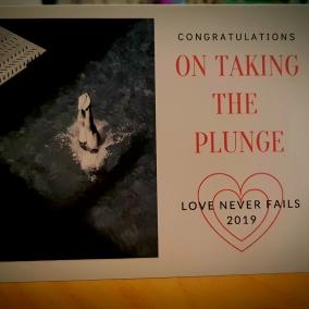 Love Never Fails 2019 Congratulations on Taking The Plunge Folded Card + BONUS