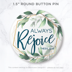 """1.5″ Button Pin """"Always Rejoice"""" 2020 Convention of Jehovah's Witnesses"""
