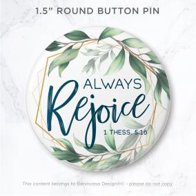 2020-AlwaysRejoice-ButtonPins