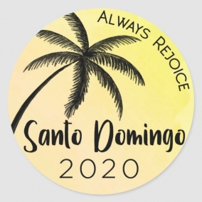Always Rejoice – Santo Domingo Stickers