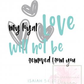 Isaiah 54:10 Digital Download Print
