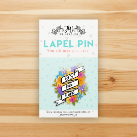 Best Life Ever Floral – Lapel Pin