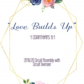 """PRINT AT HOME """"Love Builds Up"""" Circuit Overseer Flower pdf"""