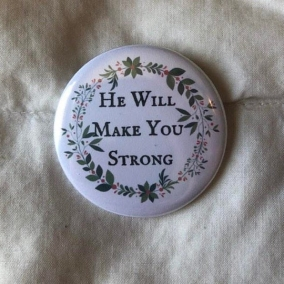 He Will Make You Strong Magnet