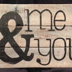 Me & You Recycled Products Wall Sign 16″ X 11