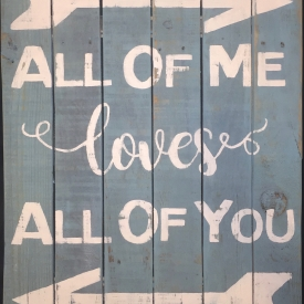All Of Me Loves All Of You Aqua 21″ X 27″ Wall Sign Personalization optional