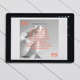 Thinking Of You, Quoting Isaiah 41v10 – INSTANT DIGITAL DOWNLOAD