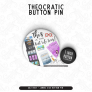 Best Life Ever – JUMBO Button Pin
