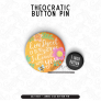 How Sweet It Is – JUMBO Button Pin