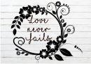 Love Never FailsSVG