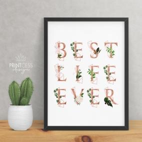 Best Life Ever 8×10 print – digital download (Copy)