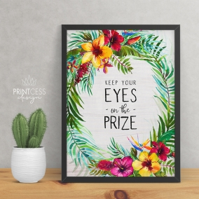 Eyes on the Prize 8×10 print – digital download