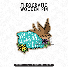 Worth More Than Sparrows – Wooden Lapel Pins