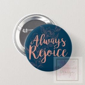 Always Rejoice Button Pin – 10 Pack