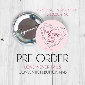 Love Never Fails Pins – 20 Pack
