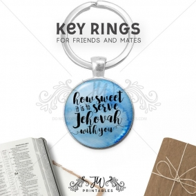 Sweet To Serve Jehovah With You Key Chain | JW Key Ring | Pioneer Key Ring – JW Gift Keychain – Best Life Ever – Pioneer School Gifts