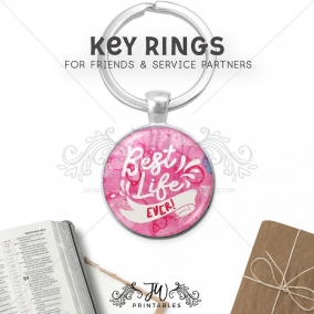 Best Life Ever Key Chain | JW Key Ring | Pioneer Key Ring – JW Gift Keychain – Best Life Ever – Pioneer School Gifts – Baptism Gifts