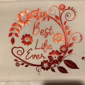 Best Life Ever Tea Towel 28×28 inches