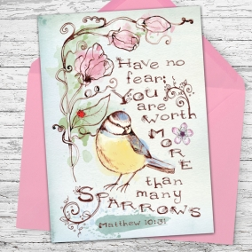 You Are Worth More Than Many Sparrows – Greeting Card